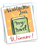 NaNoWriMo 2002 Winner