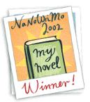 NaNoWriMo 2002 Winner